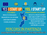 Formazione avvio d'impresa | in partenza percorso Yes I Start Up Calabria e Yes I Start Up Professioni Calabria. Bando aperto