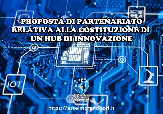 Proposta di costituzione di un HUB di innovazione